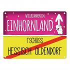 Willkommen im Einhornland - Tschüss Hessisch Oldendorf Einhorn Metallschild