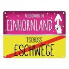 Willkommen im Einhornland - Tschüss Eschwege Einhorn Metallschild