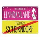 Willkommen im Einhornland - Tschüss Schorndorf Einhorn Metallschild