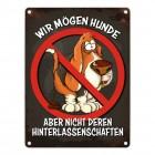 Metallschild mit Spruch: Wir mögen Hunde, aber nicht deren ...