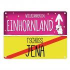 Willkommen im Einhornland - Tschüss Jena Einhorn Metallschild
