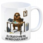 Kaffeebecher mit Faultier im Büro Motiv und Spruch: Alle sagen ich wäre faul, dabei ...