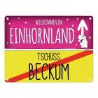 Willkommen im Einhornland - Tschüss Beckum Einhorn Metallschild