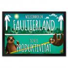 Willkommen im Faultierland Fußmatte mit Faultier Motiv