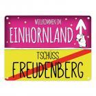 Willkommen im Einhornland - Tschüss Freudenberg Einhorn Metallschild