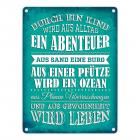 Metallschild mit Spruch: Durch ein Kind wir aus Alltag ...