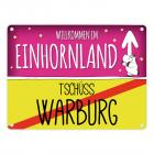 Willkommen im Einhornland - Tschüss Warburg Einhorn Metallschild