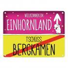 Willkommen im Einhornland - Tschüss Bergkamen Einhorn Metallschild
