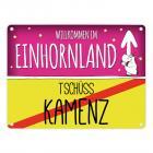 Willkommen im Einhornland - Tschüss Kamenz Einhorn Metallschild