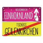 Willkommen im Einhornland - Tschüss Geilenkirchen Einhorn Metallschild