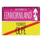 Willkommen im Einhornland - Tschüss Olpe Einhorn Metallschild