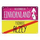 Willkommen im Einhornland - Tschüss Alzey Einhorn Metallschild
