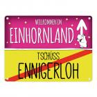 Willkommen im Einhornland - Tschüss Ennigerloh Einhorn Metallschild