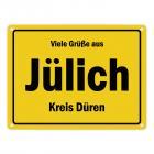 Viele Grüße aus Jülich, Kreis Düren Metallschild