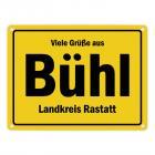 Viele Grüße aus Bühl (Baden), Landkreis Rastatt Metallschild
