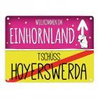Willkommen im Einhornland - Tschüss Hoyerswerda Einhorn Metallschild