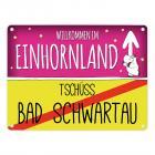 Willkommen im Einhornland - Tschüss Bad Schwartau Einhorn Metallschild