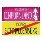 Willkommen im Einhornland - Tschüss Schmallenberg Einhorn Metallschild