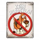 Metallschild mit Spruch: Kein Hundeklo!