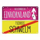 Willkommen im Einhornland - Tschüss Schwelm Einhorn Metallschild
