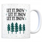 Kaffeebecher mit Tannenbäume Motiv und Spruch: Let It Snow, Let It Snow, Let ...