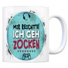 Kaffeebecher mit Spruch: Mir reicht's! Ich geh zocken