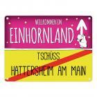 Willkommen im Einhornland - Tschüss Hattersheim am Main Einhorn Metallschild
