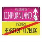 Willkommen im Einhornland - Tschüss Henstedt-Ulzburg Einhorn Metallschild