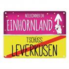 Willkommen im Einhornland - Tschüss Leverkusen Einhorn Metallschild