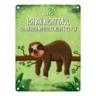 Metallschild mit Faultier auf Baum Motiv und Spruch: Ich bin hoch motiviert nichts ...
