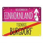 Willkommen im Einhornland - Tschüss Burgdorf Einhorn Metallschild