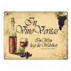 Metallschild mit Wein Motiv und Spruch: In Vino Vertias