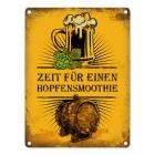 Metallschild mit Bier Motiv und Spruch: Zeit für einen Hopfensmoothie