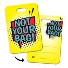 Not your bag! Gepäckanhänger mit Comic Motiv