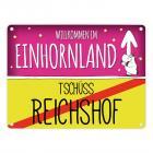 Willkommen im Einhornland - Tschüss Reichshof Einhorn Metallschild