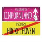 Willkommen im Einhornland - Tschüss Hückelhoven Einhorn Metallschild