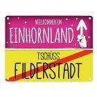 Willkommen im Einhornland - Tschüss Filderstadt Einhorn Metallschild