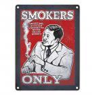 Metallschild mit rauchendem Gentleman Motiv und Spruch: Trust me, a little Cigarette never ...